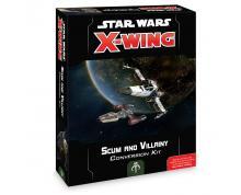 STAR WARS X-WING 2.0 - SCUM & VILLAINY CONVERSION KIT