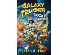 GALAXY TRUCKER - ROCKY ROAD NOVEL