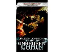 D&D - UNBROKEN CHAIN - THE DARKER ROAD